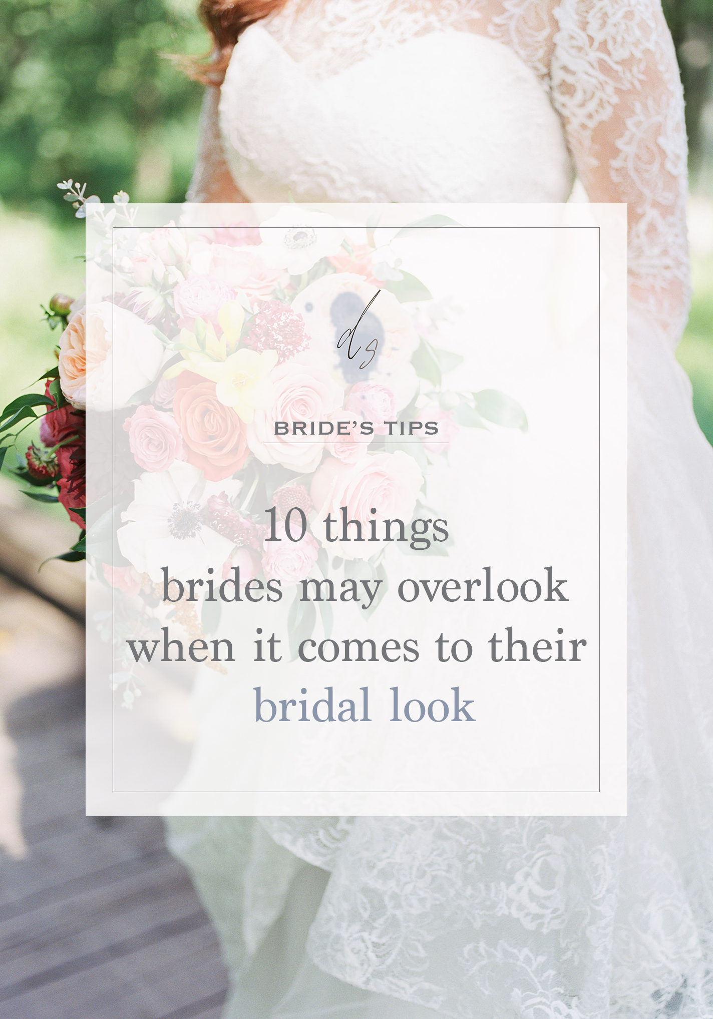 bride's tips, bridal look, wedding style, wedding planning, du soleil photographie, philadelphia wedding photographer